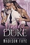 Daddy Duke (Royally Screwed, #3)