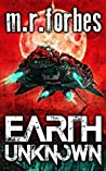 Earth Unknown (Forgotten Earth, #1)