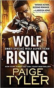 Wolf Rising (SWAT, #8)