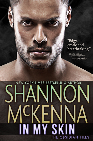 In My Skin (The Obsidian Files, #3)