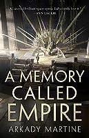 A Memory Called Empire (Teixcalaan #1)