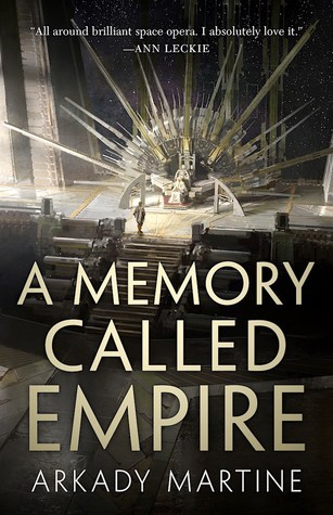 Picture of the cover for A Memory Called Empire by Arkady Martine