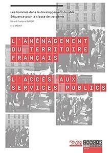 L'aménagement du territoire français: L'accès aux services publics (classe de 3e)