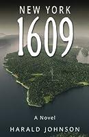 New York 1609: A Novel