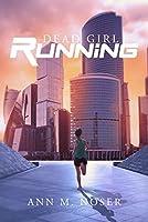 Dead Girl Running (New Order Series Book 1)