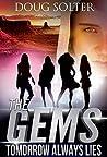 Tomorrow Always Lies (The Gems Spy Series Book 2)
