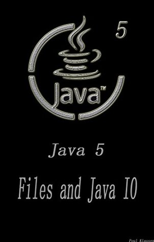 Java 5: Files and Java IO Software Development Beginner's guide to the fifth edition Learn Coding Fast