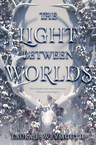 The Light Between Worlds cover (link to Goodreads)