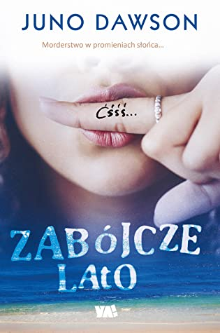 Zabójcze lato by James Dawson