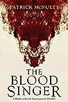 The Blood Singer: A Haden Church Supernatural Thriller