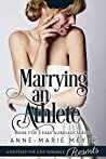 Marrying an Athlete (A Fake Marriage #2)