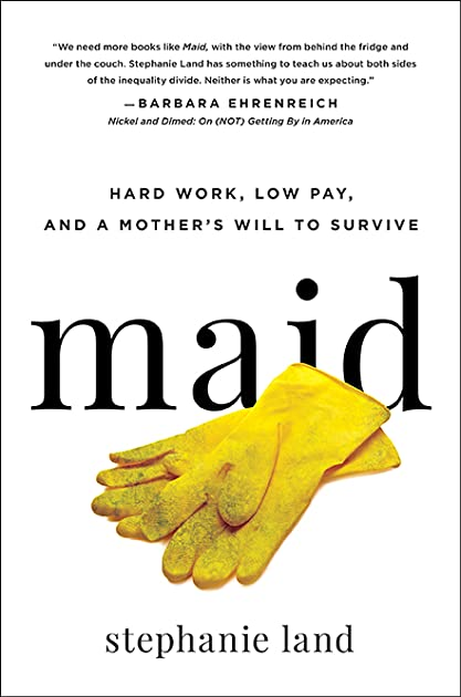 maid hard work, low pay, and a mother\u0027s will to survive by