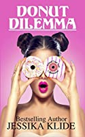 Donut Dilemma: A Standalone Romantic Comedy