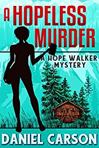 A Hopeless Murder (A Hope Walker Mystery Book 1)