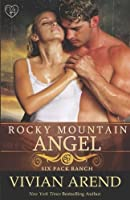 Rocky Mountain Angel (Six Pack Ranch) (Volume 4)