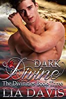 Dark Divine (The Divinities Book 3)