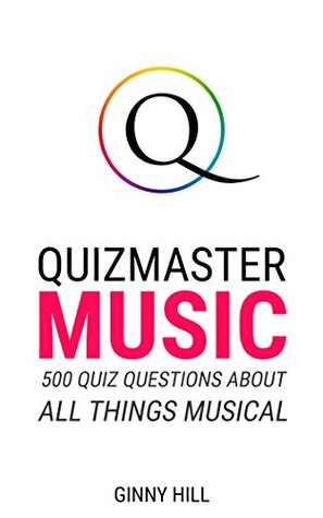 Quizmaster Music: Quiz Questions and Answers about Songs ...