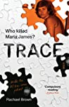 Trace by Rachael Brown