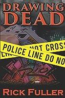 Drawing Dead: A Detective Ryan Tyler novel