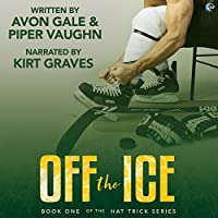 Off the Ice  (Hat Trick #1)