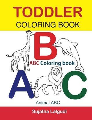 Toddler Coloring Book. ABC Coloring book: Animal abc book ...