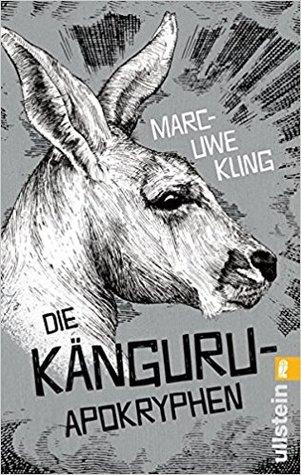 Die Känguru-Apokryphen by Marc-Uwe Kling