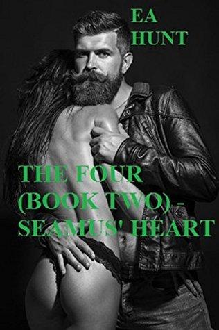 THE FOUR (BOOK TWO) - SEAMUS' HEART