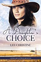 A Daughter's Choice (A Mindalby Outback Romance)