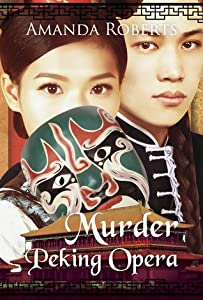 Murder at the Peking Opera (Qing Dynasty Mysteries, #3)