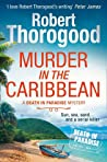 Murder in the Caribbean (Death in Paradise, #4)