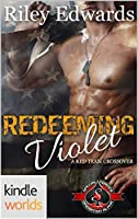 Redeeming Violet (Special Forces: Operation Alpha Kindle Worlds)