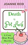Death by Pot Luck: Blue Pond Cozy Mystery #1