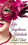 An Impetuous Interlude (A Fieldstones Adventure Book 1)