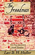 The Freedman: Tales From a Revolution - North-Carolina