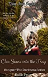 Cloe Soars into the Fray (Conquer the Darkness Series Book 4)