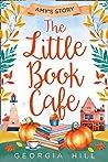 The Little Book Café: Amy's Story (The Little Book Café #3)