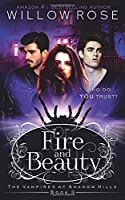 Fire and Beauty (The Vampires of Shadow Hills, #3)