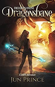 Dragonsbane (Freehaven Online, #1)