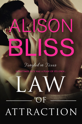 Law of Attraction (Tangled in Texas #3)