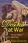 Desires at War (Primal Shifters #2)