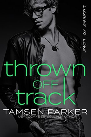 Thrown Off Track by Tamsen Parker