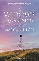 A Widow's Awakening
