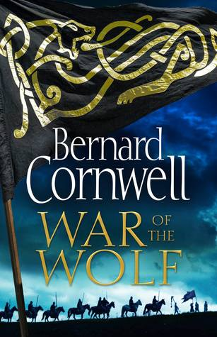 Cover War of the Wolf (The Saxon Stories, #11) - Bernard Cornwell
