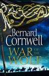 War of the Wolf (The Saxon Stories, #11)
