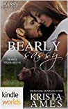 Bearly Sassy (Sassy Ever After; Bearly Tolerable, #1)