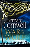 Book cover for War of the Wolf (The Saxon Stories, #11)