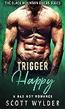 Trigger Happy (Black Mountain Bikers #3)