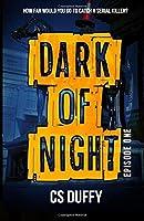Dark of Night: Episode One
