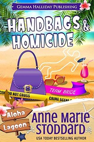 Handbags & Homicide (Aloha Lagoon Mysteries #12)