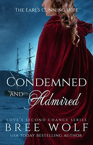 Condemned & Admired: The Earl's Cunning Wife
